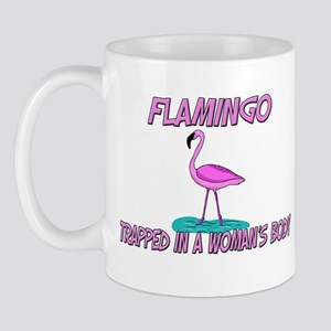 Flamingo Trapped In A Woman's Body Mug